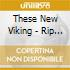 These New Viking - Rip It Off