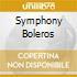 SYMPHONY BOLEROS