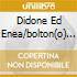 DIDONE ED ENEA/BOLTON(O) JONES-HARVE