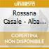 Rossana Casale - Alba Argentina