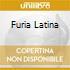 FURIA LATINA