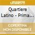 Quartiere Latino - Prima Di Subito