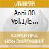 ANNI 80 VOL.1/LE BASI MUSICALI ORIG.