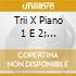 TRII X PIANO 1 E 2; NOTTURNO