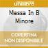 MESSA IN B MINORE