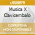 MUSICA X CLAVICEMBALO