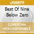 BEST OF NINE BELOW ZERO