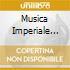 MUSICA IMPERIALE D'ASBURGO