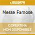 MESSE FAMOSE