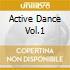 ACTIVE DANCE VOL.1