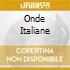 ONDE ITALIANE