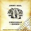 Jimmy Nail - Crocodile Shoes