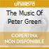 THE MUSIC OF PETER GREEN