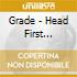 Grade - Head First Straight To Hell
