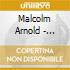 Arnold Malcolm - Musica Da Camera Per Fiati