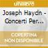 Franz Joseph Haydn - Concerti Per Tastiera