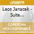 Leos Janacek - Suite Orchestrali Dalle Opere, Vol.3