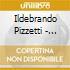 Pizzetti Ildebrando - Canti Della Stagione Alta, Fedra: Preludio, Cabiria, Sinfonia Del Fuoco