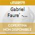 Gabriel Faure' - Quintetti Con Pianoforte