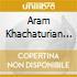 Aram Khachaturian - Concerto Per Violino, Concerto-rapsodia Per Violino E Orchestra