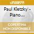 Kletzky Paul - Concerto Per Pianoforte, Brani Per Pianoforte