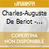 Charles-Auguste De De Beriot - Musica Per Violino Solo, Vol.1
