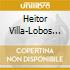 Heitor Villa-Lobos - Musica Per Pianoforte, Vol.6