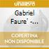 Gabriel Faure' - Sonata Per Violoncello N.1, N.2, Elegie Op.25, Romance Op.69, Siciliana Op.78