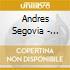 Andres Segovia - American Recordings Vol.6: Gli Anni '50