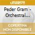 Gram Peder - Opere Per Orchestra Vol.2