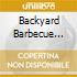 BACKYARD BARBECUE BROADCAST