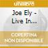 Joe Ely - Live In Chicago 1987