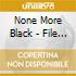 None More Black - File Under Black