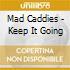 Mad Caddies - Keep It Going