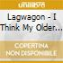 Lagwagon - I Think My Older Brother...
