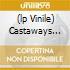 (LP VINILE) CASTAWAYS AND CUTOUTS