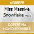 Miss Massive Snowflake - Songs About Music