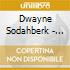 Dwayne Sodahberk - Cut Open