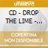 CD - DROP THE LIME - we never sleep