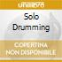 SOLO DRUMMING