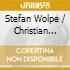 Stefan Wolpe / Christian Wolff - Counterpoise- Ensemble Accanto &Xasax