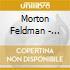 Morton Feldman - Clarinet And String Quartet - Pellegrini Quartet, Iven Hausmann