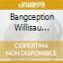BANGCEPTION WILLISAU 1982