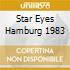 STAR EYES HAMBURG 1983
