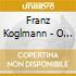Franz Koglmann - O Moon My Pin-up