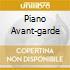 PIANO AVANT-GARDE