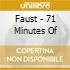 Faust - 71 Minutes Of