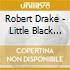 Robert Drake - Little Black Train