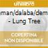 Rieman/dalaba/dempst - Lung Tree
