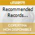 RECOMMENDED RECORDS SAMPLER